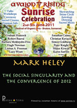 Mark Heley - The Social Singularity and Convergence of 2012