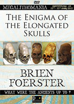 Thumbnail image for Brien Foerster <br/><i>The Enigma of the Elongated Skulls</i>