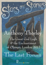 Anthony Thorley - The Great God Lugh and the Enchantment of Olympic London