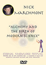 Nick Marchmont - Alchemy & The Birth of Modern Science