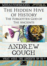 Andrew Gough - The Hidden Hive of History - The Forgotten God of the Ancients