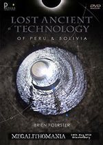 Brien Foerster - Lost Ancient Technology of Peru & Bolivia