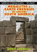 Megaliths & Earth Energies of South America