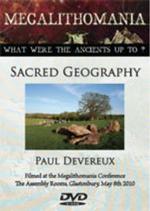 Paul Devereux - Sacred Geography & Magical Mindscapes