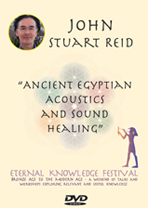 John Stuart Reid-Ancient Egyptian Acoustics & Sound Healing